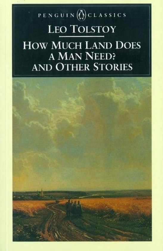 Boek cover How Much Land Does a Man Need? & Other Stories van Leo Tolstoy (Paperback)