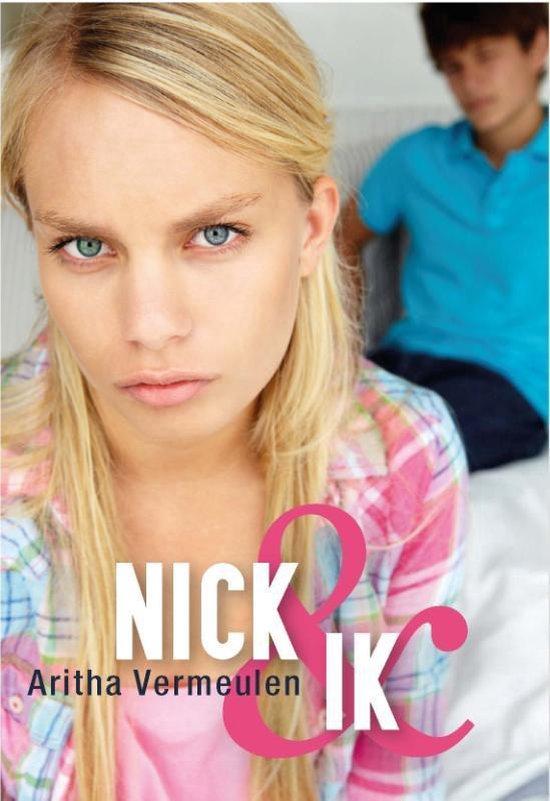 Nick & ik - Aritha Vermeulen  