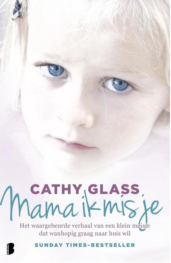 Boek cover Mama ik mis je van Cathy Glass (Onbekend)