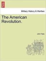 The American Revolution. Vol. I.