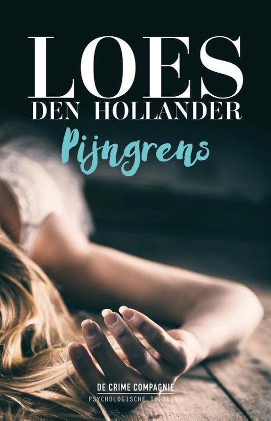 Boek cover Pijngrens van Loes den Hollander (Paperback)