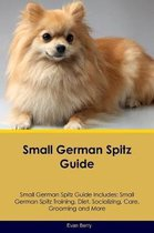 Small German Spitz Guide Small German Spitz Guide Includes