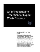 An Introduction to Treatment of Liquid Waste Streams