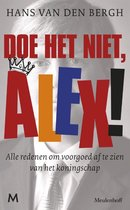 Doe het niet, Alex!
