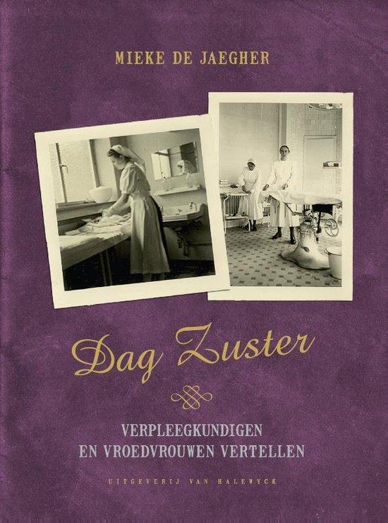 Dag zuster - Mieke De Jaegher | Fthsonline.com