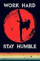 Work Hard Stay Humble