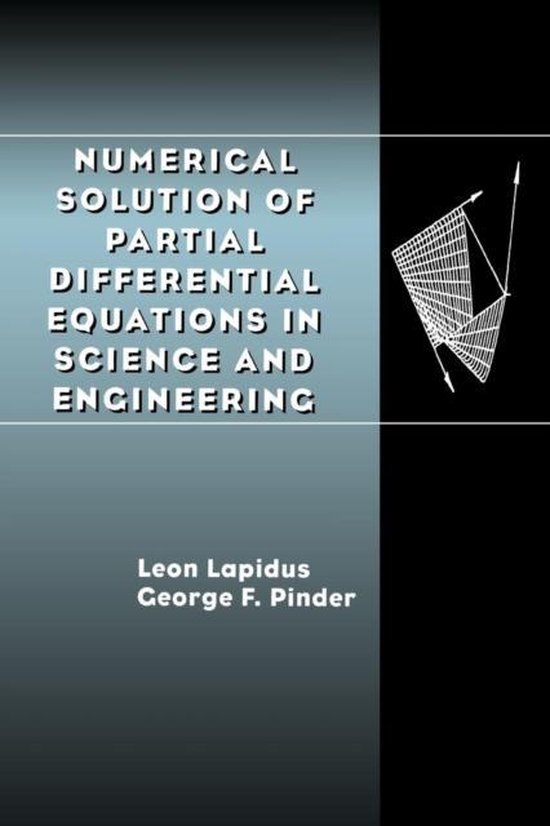 Boek cover Numerical Solution of Partial Differential Equations in Science and Engineering van Leon Lapidus (Paperback)