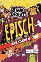 Tom Groot 13 -   Episch avontuur (echt wel!)