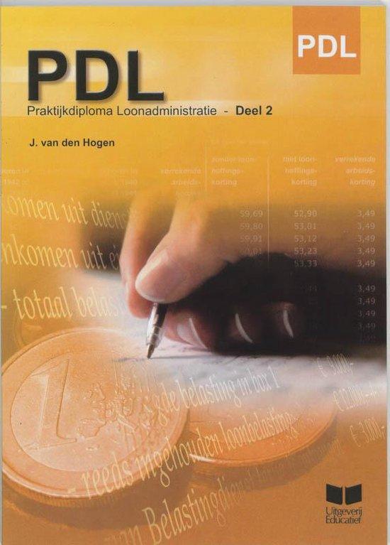 Praktijkdiploma Loonadministratie / 2 - J. van den Hogen pdf epub
