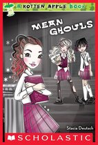 Rotten Apple #1: Mean Ghouls