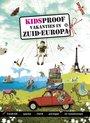 Kidsproof vakanties in Zuid-Europa