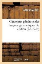Caracteres generaux des langues germaniques. 3e edition