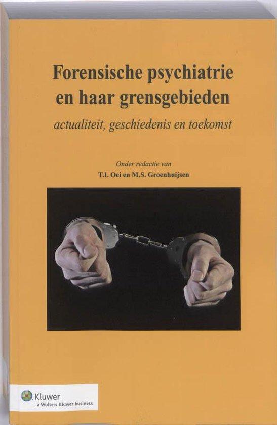 forensische psychiatrie en haar grensgebieden - none | Fthsonline.com