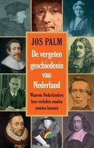 De vergeten geschiedenis van Nederland