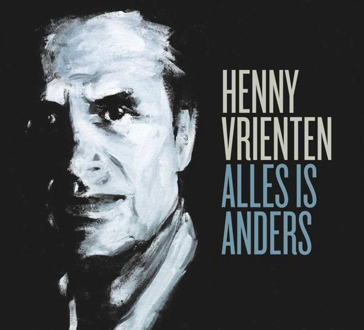 Alles Is Anders - Henny Vrienten