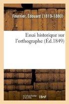 Essai historique sur l'orthographe