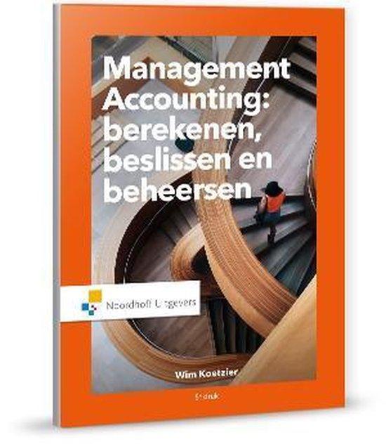 Boek cover Management accounting: berekenen beslissen en beheersen van W. Koetzier (Paperback)