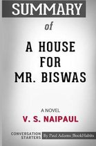 Summary of A House for Mr. Biswas