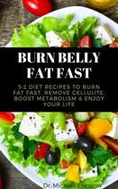 Omslag Burn Belly Fat Fast: 5:2 Diet Recipes to Burn Fat Fast, Remove Cellulite, Boost Metabolism & Enjoy Your Life