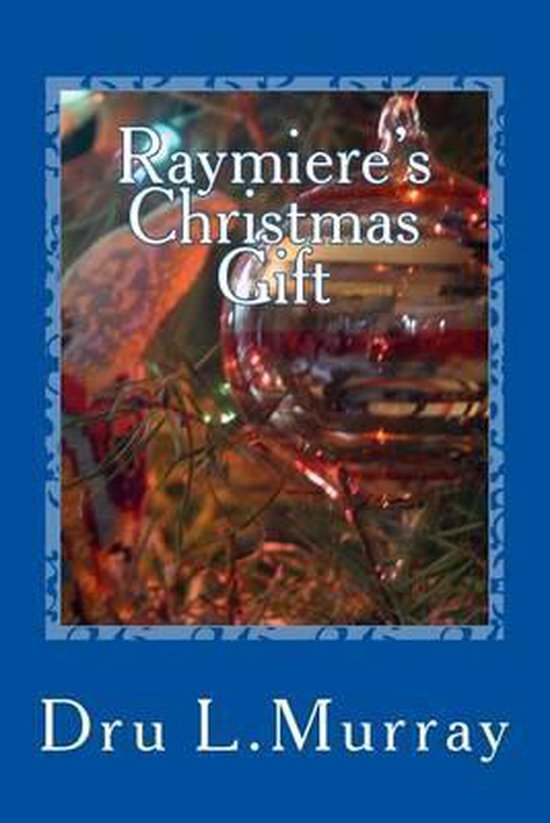 Raymiere's Christmas Gift