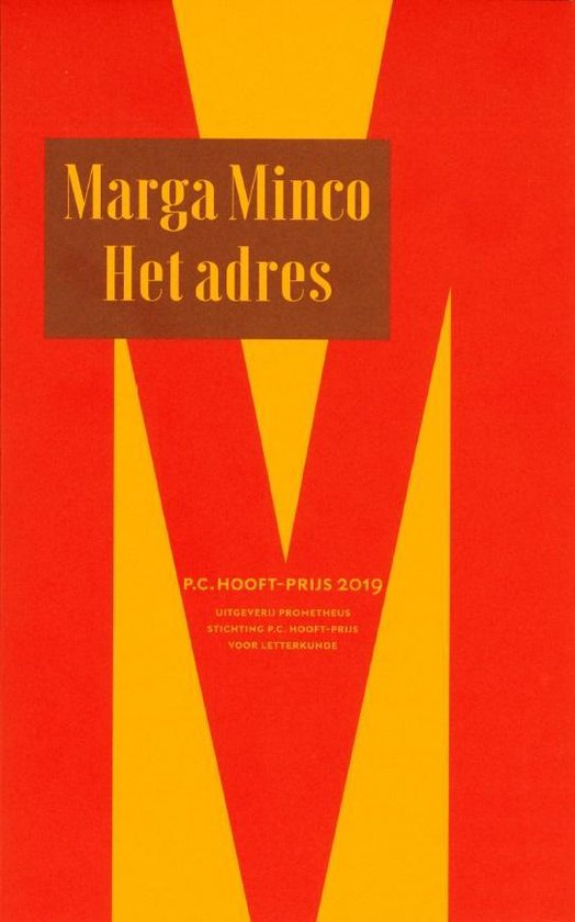 Boek cover Het adres - P.C. Hooft-prijs 2019 van Marga Minco (Paperback)
