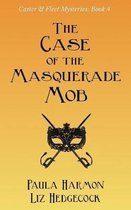 The Case of the Masquerade Mob