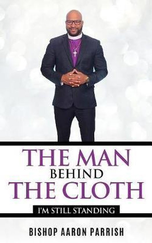 The Man Behind the Cloth