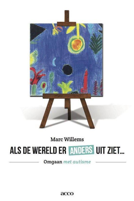 Als de wereld er anders uitziet - Marc Willems |