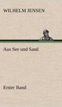Aus See Und Sand - Erster Band