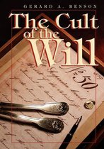 The Cult of the Will
