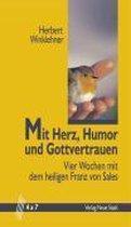 Mit Herz, Humor und Gottvertrauen