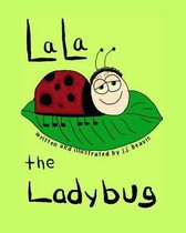 La La the Ladybug