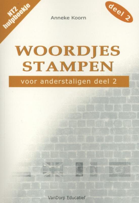 Woordjes stampen voor anderstaligen / 2 - Anneke Koorn |