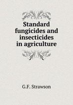 Standard Fungicides and Insecticides in Agriculture