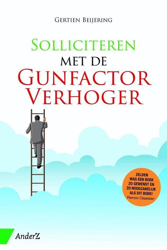 Solliciteren met de GunfactorVerhoger - Gertien Beijering |