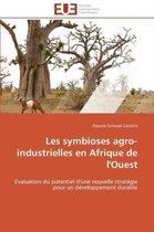Les Symbioses Agro-Industrielles En Afrique de l'Ouest
