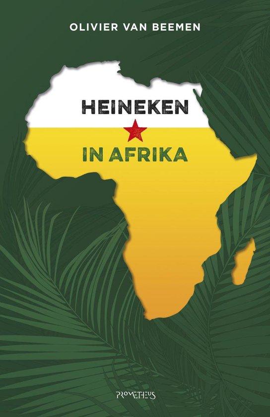 Heineken in Afrika - Olivier van Beemen |