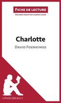Boek cover Charlotte de David Foenkinos (Fiche de lecture) van Laurence Lissoir