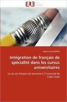 Int�gration de Fran�ais de Sp�cialit� Dans Les Cursus Universitaires