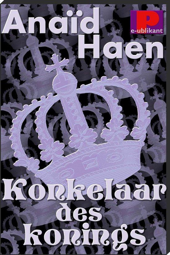 Konkelaar des konings - Anaïd Haen |