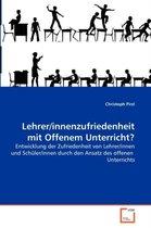 Lehrer/Innenzufriedenheit Mit Offenem Unterricht?