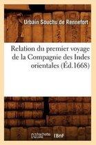 Relation Du Premier Voyage de la Compagnie Des Indes Orientales (�d.1668)
