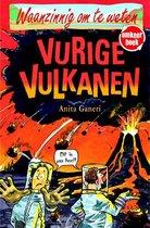 Waanzinnig om te weten - Omkeerboek Vurige vulkanen/ IJzingwekkend veel ijs