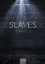 Slaves 4 - Dante 2