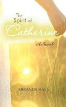 The Spirit of Catherine