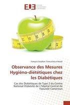 Observance Des Mesures Hygi�no-Di�t�tiques Chez Les Diab�tiques