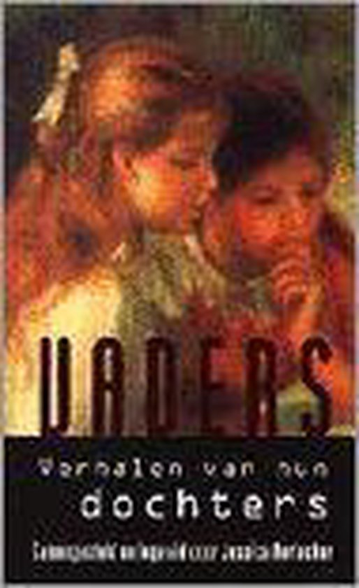 Vaders - verhalen van hun dochters - Durlacher |