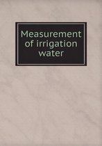 Measurement of Irrigation Water