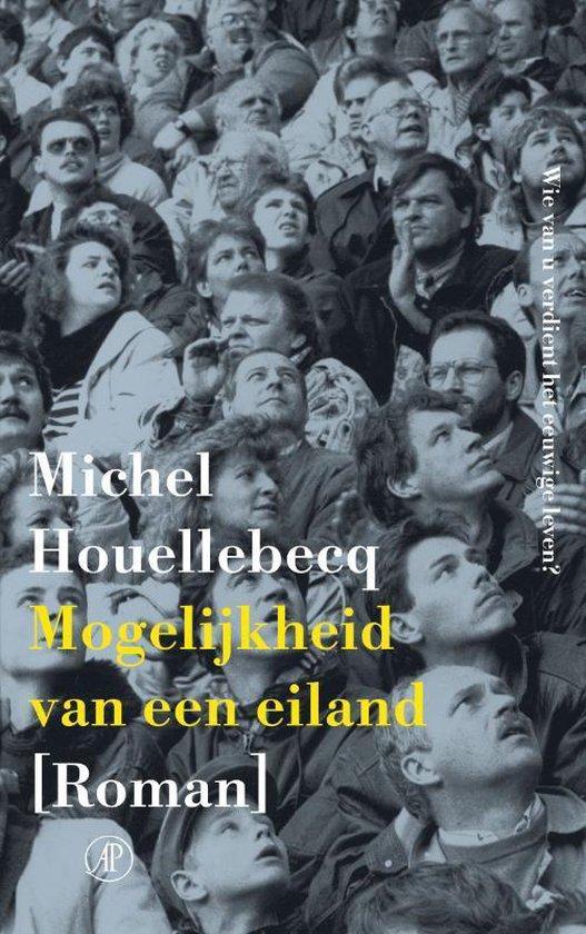 Mogelijkheid van een eiland - Michel Houellebecq |