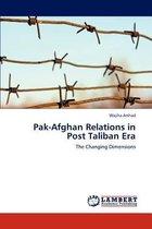 Pak-Afghan Relations in Post Taliban Era